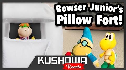 Kushowa Reacts to SML Movie: Bowser Junior's Pillow Fort!