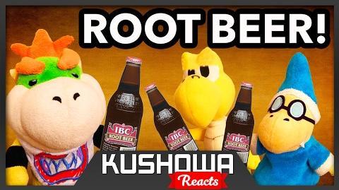 Kushowa Reacts to SML Movie: Root Beer!