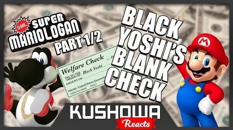 Kushowa Reacts to SML Movie: Black Yoshi's Blank Check!