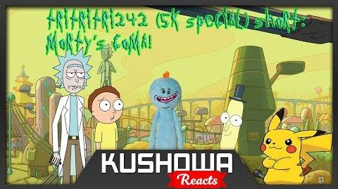 Kushowa Reacts to TriTriTri242 (5k Special) Short Morty's Coma!