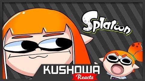 Kushowa Reacts to Splatoon Wii U - Secret weapon