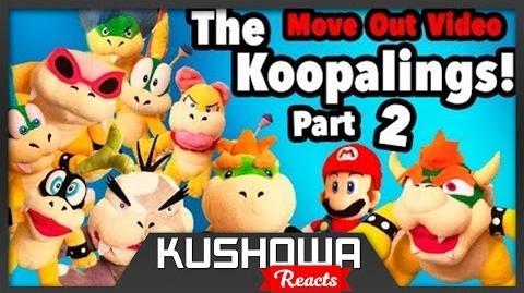 Kushowa Reacts to SML Movie: The Koopalings! Part 2
