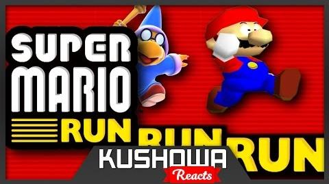 Kushowa Reacts to SM64: Super Mario RUN RUN RUN!