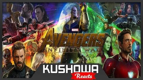 Kushowa Reacts to Marvel Studios' Avengers Infinity War Official Trailer