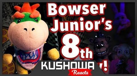 Kushowa Reacts to SML Movie: Bowser Junior's 8th Birthday!