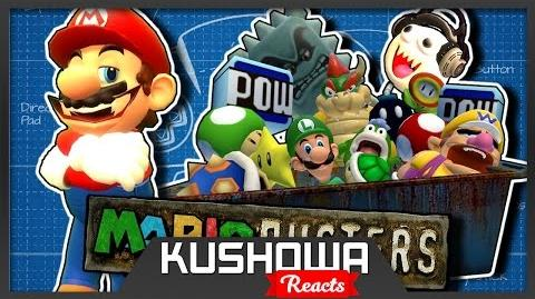 Kushowa Reacts to The Mario Channel: MARIOBUSTERS