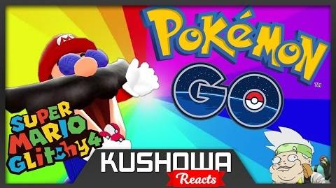 Kushowa Reacts to SM64: Mario vs Pokemon GO