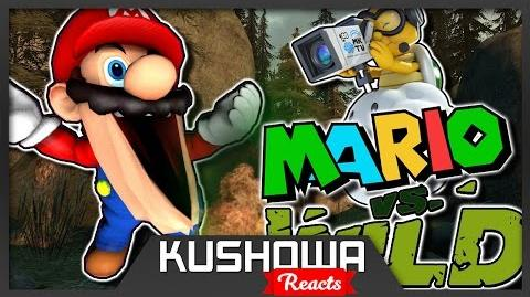 Kushowa Reacts to The Mario Channel: Mario Vs Wild