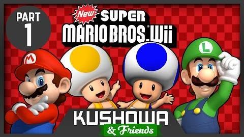 Kushowa & Friends New Super Mario Bros Wii Part 1