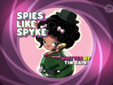 Spies Like Spyke