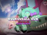 KuuKuuBall Run