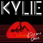 Kiss Me Once live