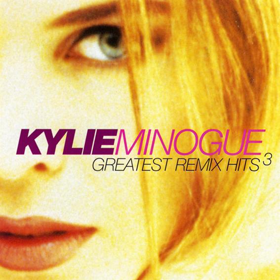 Greatest Remix Hits 3 (album) | Kylie Wiki | FANDOM powered by Wikia