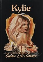 Kylie golden live in concert