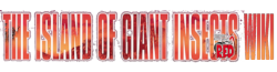 The Island of Giant Insects Wiki
