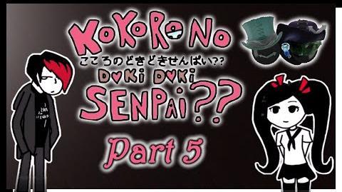 Kokoro no Doki Doki Senpai -part 5- BEWBS 4 DAYZ!!