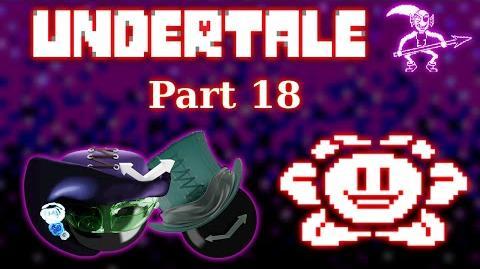 Undertale Unexpected Bathroom Break -part 18-