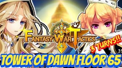 Fantasy War Tactics ToD Tower of Dawn 65 July