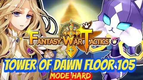 Fantasy War Tactics ToD Tower of Dawn Floor 105 June 2016 !