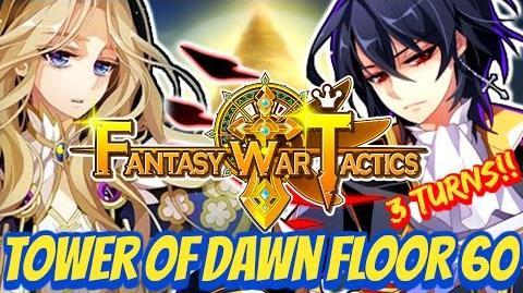 Fantasy War Tactics ToD 60 Tower of Dawn July 2016