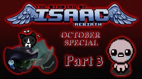 Binding of Isaac Rebirth Badass Isaac and DAT CREEPY MAKEUP! -part 3-