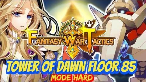 Fantasy War Tactics ToD Tower of Dawn 85 June 2016 !