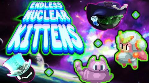 Endless Nuclear Kittens Kitties Have Too Much LV!!!