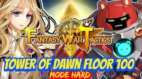 Fantasy War Tactics ToD Tower of Dawn 100 June 2016 !