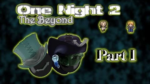 One Night The Beyond The Journey Begins and so do the Jumps! -part 1-