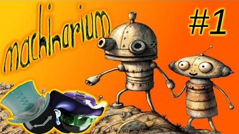 Machinarium Robots. Puzzles. Good Times D D -Part 1-