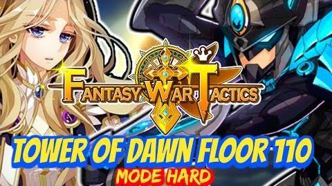 Fantasy War Tactics ToD Tower of Dawn floor 110 June 2016 !