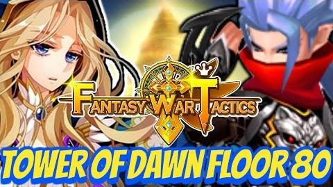 Fantasy War Tactics ToD 80 Tower of Dawn July