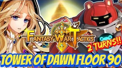 Fantasy War Tactics ToD 90 Tower of Dawn July