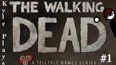 Kyle Plays - The Walking Dead, Part 1 Episode 1 - A New Day