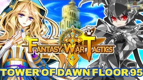 Fantasy War Tactics ToD 95 Tower of Dawn August 2016