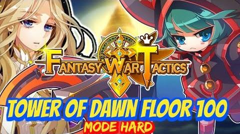 Fantasy War Tactics ToD Tower of Dawn Floor 100 June 2016 - Rey vs Wolves !