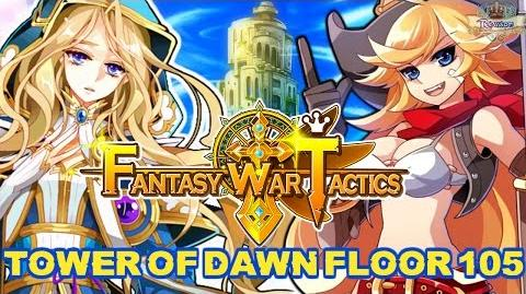 Fantasy War Tactics ToD 105 Tower of Dawn August