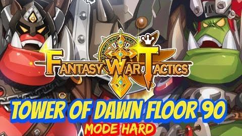 Fantasy War Tactics ToD Tower of Dawn 90 June 2016 - Sraka Krut Brothers !