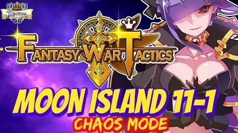 Fantasy War Tactics - Moon Island 11-1 Chaos ! - FWT FR