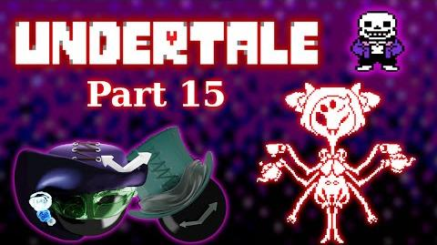 """Undertale Mettaton """"Let Me Sing You The Song Of My People"""" -part 15-"""