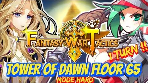 Fantasy War Tactics ToD Tower of Dawn 65 June 2016 - 1 Turn !