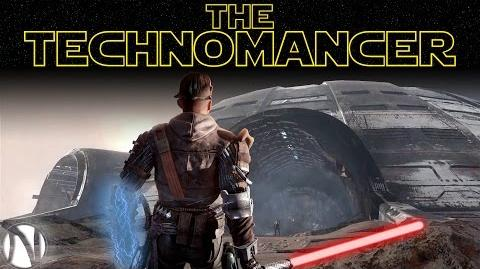 MAY THE FORCE BE WITH YOU! The Technomancer