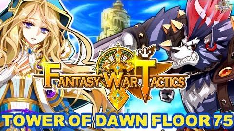 Fantasy War Tactics ToD 75 Tower of Dawn August 2016