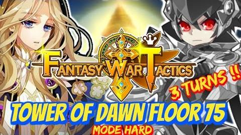 Fantasy War Tactics ToD Tower of Dawn 75 June 2016 - 3 Turns !