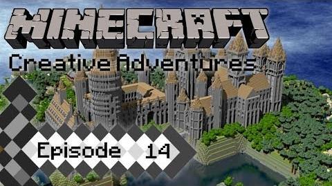 Episode 14- Minecraft Creative Adventures