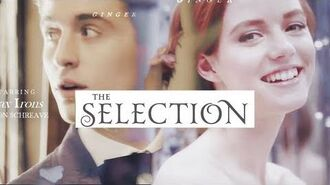The Selection Series (Kiera Cass) Opening - + Audrey Hollister, Max Irons-