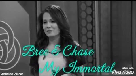 Bree & Chase My Immortal