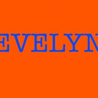 Evelyn (Ilovechasedavenport)