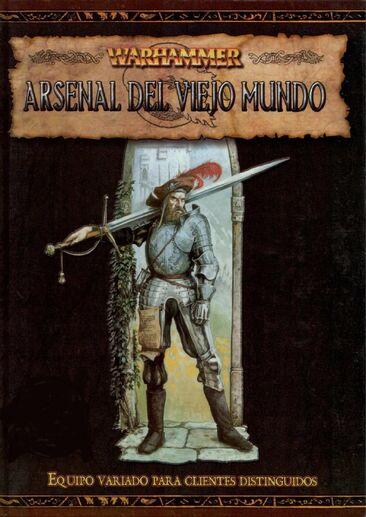 Arsenal del Viejo Mundo