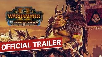 Total War WARHAMMER 2 The Warden & the Paunch Trailer